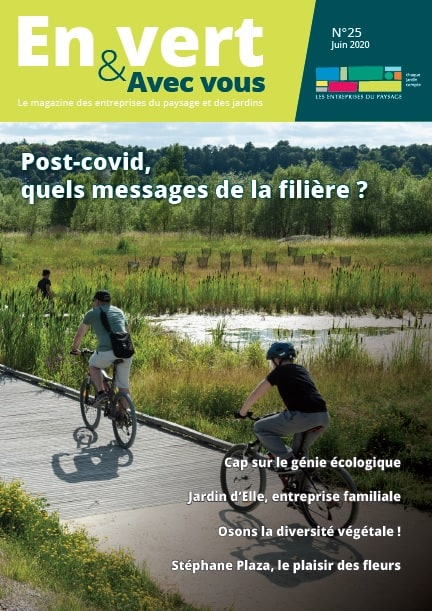 En vert & Avec vous - le magazine des entreprise du paysage et des jardins - juin 2020